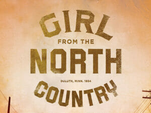 The Girl from the North Country on Broadway Tickets